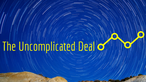 The Uncomplicated Deal